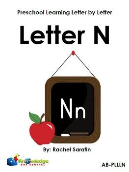 Preschool Learning Letter By Letter:  Letter N