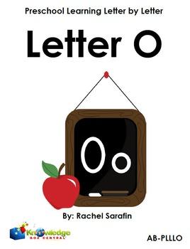 Preschool Learning Letter By Letter:  Letter O