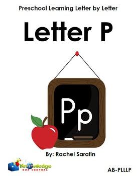 Preschool Learning Letter By Letter:  Letter P