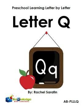 Preschool Learning Letter By Letter:  Letter Q