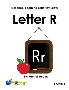 Preschool Learning Letter By Letter:  Letter R