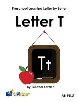 Preschool Learning Letter By Letter:  Letter T