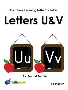 Preschool Learning Letter By Letter:  Letters U & V