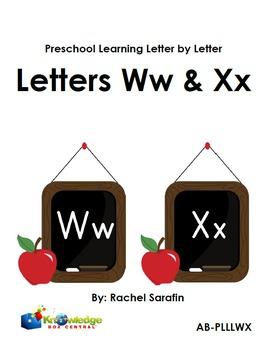Preschool Learning Letter By Letter:  Letters W & X
