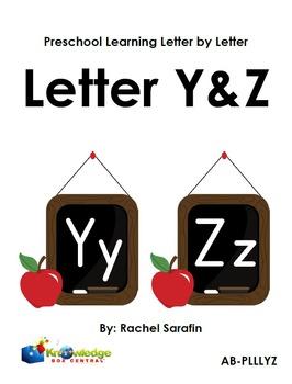 Preschool Learning Letter By Letter:  Letters Y & Z