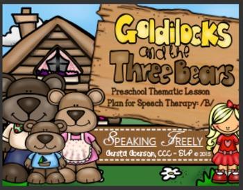 Preschool Language Lesson Plan for Speech Therapy: Goldilocks & The Three Bears