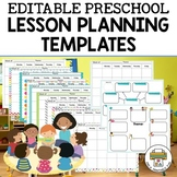 Preschool Lesson Planning Templates-Editable