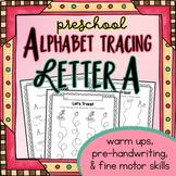 FREE Preschool Letter Tracing Worksheets - Letter A - Fine Motor Skills Alphabet