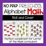 Preschool Math Worksheets Roll and Cover with the Alphabet