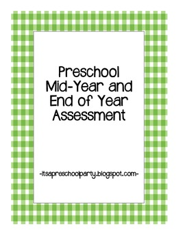 Preschool Mid-Year & End of Year Assessment