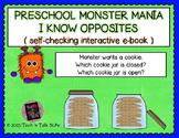 Preschool Monster Mania - I Know Opposites - Interactive e-book