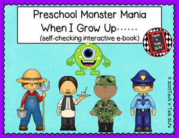 Preschool Monster Mania - When I Grow Up - Interactive E-Book