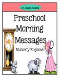 Preschool Morning Messages - Nursery Rhymes