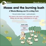 Preschool : Moses and the Burning Bush : 1 week topic pack