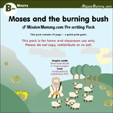Preschool : Moses and the Burning Bush : 1 week topic pack