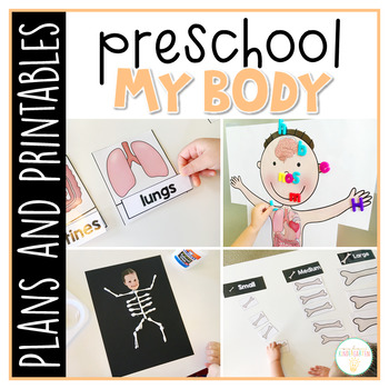 Preschool: My Body {Plans and Printables}