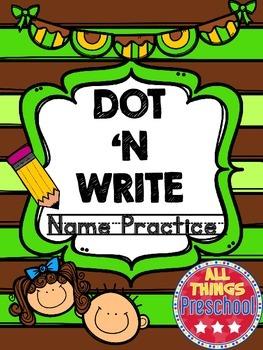 Preschool; Name Practice; Dot & Write