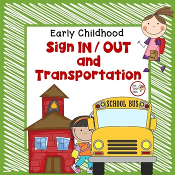 Preschool Organization Binder - Sign In/Out and Transportation Documentation