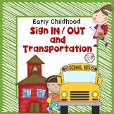 Preschool Organization Binder - Sign In/Out and Transportation Documentation
