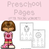 Preschool Pages: Letter Tracing