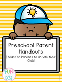 Preschool Parent Handouts: Ideas for Parents to do at Home