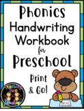 Preschool Phonics Handwriting Workbook Print & Go!- Distan