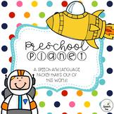 Preschool Planet: Outer Space Preschool Speech and Language