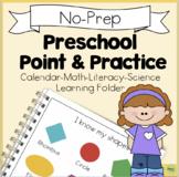Preschool Point & Practice Learning Folder (Prek Math-Literacy-Calendar-Science)