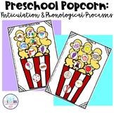 Preschool Popcorn: Articulation & Phonological Processes