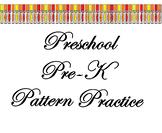 Preschool Pre-K Pattern Practice