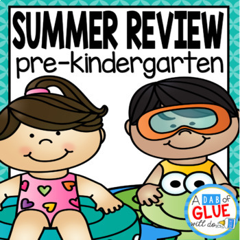 Preschool (PreK, Pre-K) Summer Review - Get Ready for Kindergarten