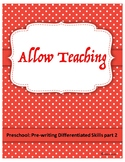 Preschool-Pre-Writing Differentiated Skills Part 2