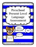 Preschool Present Level Language Assessment