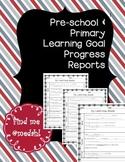 Preschool/ Primary Learning Goals Progress Report