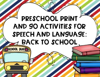 Preschool Print and Go Activities for Speech and Language: Back to School