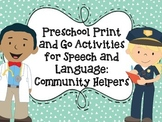 Preschool Print and Go Activities for Speech and Language: Community Helpers