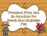 Preschool Print and Go Activities for Speech and Language: Fall