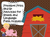Preschool Print and Go Activities for Speech and Language: Farm Animals
