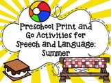 Preschool Print and Go Activities for Speech and Language: Summer