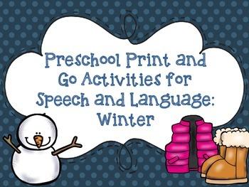 Preschool Print and Go Activities for Speech and Language: Winter