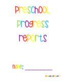 Preschool Progress Reports