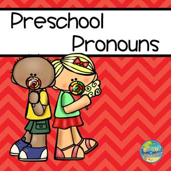 Preschool Pronouns