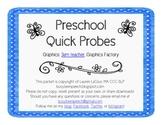 Preschool Quick Probes - Speech Therapy