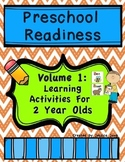 Preschool Readiness Volume 1: Learning Activities For 2 Year Olds