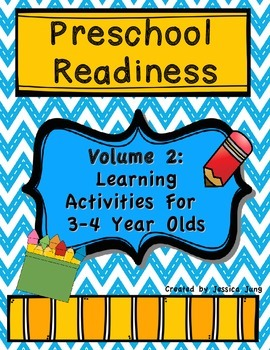 Preschool Readiness Volume 2: Learning Activities for 3-4 yr. olds