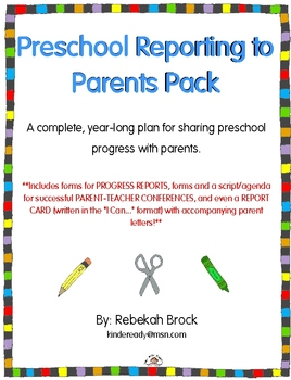 From Report Cards To Parent Teacher >> Preschool Reporting To Parents Pack Parent Teacher Conferences Report Cards