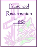 Preschool Resurrection Eggs