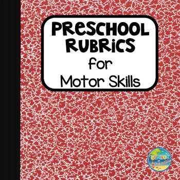 Preschool Rubrics for Motor Skills