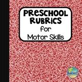 Motor Skills Rubrics for Early Learners