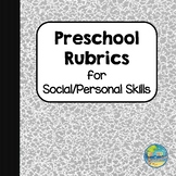 Preschool Rubrics for Social and Personal Skills